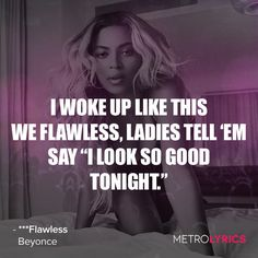 """Flawless"" By Beyonce -  - #2 on Our List of Fave Five Lyrics About Body Acceptance 