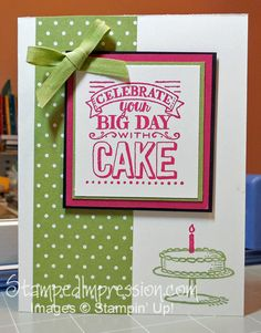 Bright, fun hand made birthday card, made with the Big Day stamp set, one of Stampin' Up! products you can earn for FREE during Sale-A-Bration. Love the whimsical images and text!