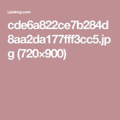 cde6a822ce7b284d8aa2da177fff3cc5.jpg (720×900)