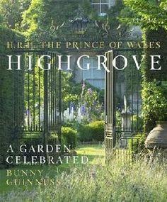 HRH The Prince of Wales. Highgrove. A Garden Celebrated. - Potterton Books London