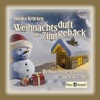 Neue Autoren - Weihnachtsduft mit Zimtgebäck - Taschenbuch, Marika Krücken, Köln