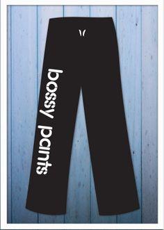 Bossy Pants Sweats