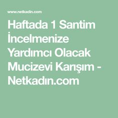 Haftada 1 Santim İncelmenize Yardımcı Olacak Mucizevi Karışım - Netkadın.com Cellulite Scrub, Keep Fit, Viera, Health Fitness, Math, Beauty, Masks, Stay Fit, Math Resources