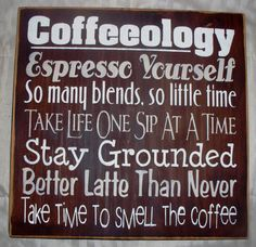 Coffeeology - For Coffee Lovers -A grin for the Coffee Station - At home or at work - Expresso yourself