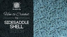 How to Crochet the Sidesaddle Shell Stitch