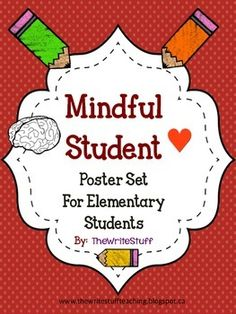 Mindful Student Poster Set**updated July 2015 to include 2 different skin tones for the teacher**This poster freebie is a supplement to my unit  Mindful Brains, Mindful Hearts  but is easily a stand alone poster set.The posters represent students of different ethnicities and teachers (2 different skin tones) that come to school with everything they need to learn and be a good citizen (learning brains, caring hearts).Great for introducing any class management strategy or social skills…