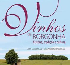 """Mundus Vinus: Lançamento Livro """"Vinhos da Borgonha"""" no Brasil:  ..."""