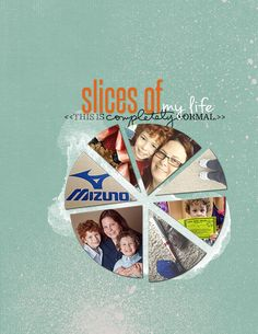 Slices of Life by Tara McKernin