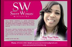 Savvy Woman Ministries...Unleashing the Savvy in you~