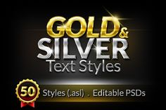Check out 50 Gold & Silver Text Styles by GraphicsFuel on Creative Market