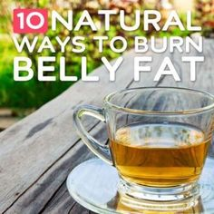 10 Effective Natural Ways to Burn Belly Fat. These natural ways to burn belly fat will surely help you reduce the risks for heart disease, cancer and more...