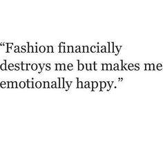 Fashion! and my bank account...