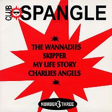 """For Sale - The Wannadies Club Spangle E.P. No.3 - Various UK  7"""" vinyl single (7 inch record) - See this and 250,000 other rare & vintage vinyl records, singles, LPs & CDs at http://eil.com"""