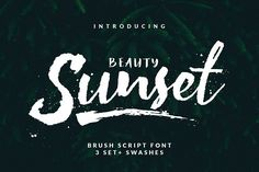 New! Beauty Sunset + Swashes 25% OFF by ShowUp! Typefoundry on @creativemarket