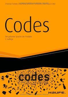 Codes: Die geheime Sprache der Produkte von Christian Scheier http://www.amazon.de/dp/3648029576/ref=cm_sw_r_pi_dp_pG2Cvb05M9GB2