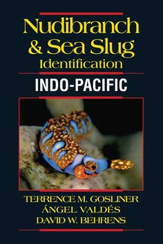 Nudibranch & Sea Slug Identification: Indo-Pacific