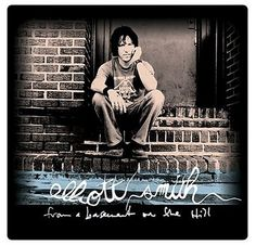 Elliott Smith – From The Basement on The Hill (2002) et New Moon (2007)