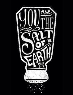 "Typography - ""Salt and Light"" by graphic designer Sel Thomson Typography Inspiration, Graphic Design Inspiration, Typography Letters, Typography Design, Lettering Art, Art Logo, Bible Art, Bible Quotes, Typographie Fonts"