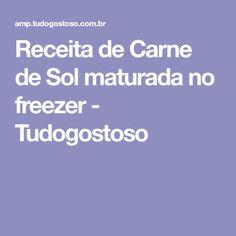 Receita de Carne de Sol maturada no freezer - Tudogostoso