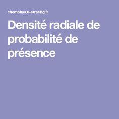 Densité radiale de probabilité de présence
