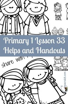 These LDS lesson helps and handouts for Primary 1 are a lifesaver. Here's Primary 1 Lesson 33: I Can be a Friend