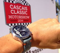 At the Cascais Classic Motorshow, with my Maurice de Mauriac watch. http://mauricedemauriac.ch/  watches. Swiss watches, men's watches, watches for men, women's watches.