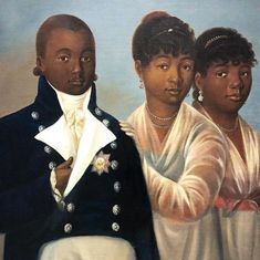 A lost painting from the court of Henry Christophe, King of has just gone on sale in NYC's. Prince Victor Henry & the only known likenesses of Princesses Améthyste & Athénaire African American Art, African Art, Henri Matisse, Black History Facts, Art History, Haitian Revolution, Afro, Black Royalty, Historical Costume