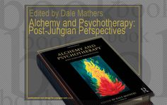 Alchemy and Psychotherapy: Post-Jungian Perspectives - edited by Dale Mathers Spiritual Meaning, Political Issues, Alchemy, Discovery, Perspective, This Book, Spirituality, Politics, Contemporary