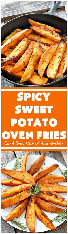 Spicy Sweet Potato Oven Fries   Can't Stay Out of the Kitchen   these delicious #sweetpotato #fries are so easy & delicious. This is a great side dish to make when you're short on time. They're also healthy, low calorie, #cleaneating #glutenfree & #vegan.