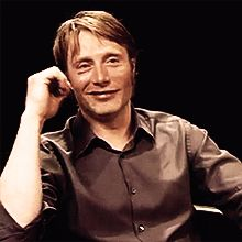 Mads Mikkelsen (Omg, this is making me crazy. The half smile, the head tilt, the eyebrows... XD)