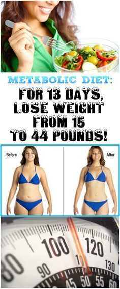 METABOLIC DIET FOR 13 DAYS, LOSE WEIGHT FROM 15 TO 44 POUNDS! #metabolicdietlosingweight #13daymetabolicdiet