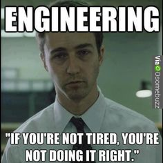 Funniest Memes 2014 Hilarious Memes Humor These Funny Engineering Memes Are Sure To Make You Laugh These Funny Engineering Memes Are Sure To Make You Laugh Education Engineering Quotes, Chemical Engineering, Civil Engineering, Mechanical Engineering, Engineering Schools, Funny Engineering, General Engineering, Robotics Engineering, Mechanical Design