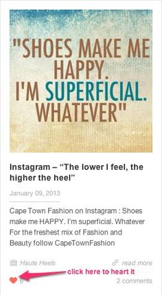 Shoes make me happy. I'm superficial whatever # Shoe quotes