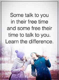 Inspirational Quotes about Life: Someone Talk To You When, They Are Free or