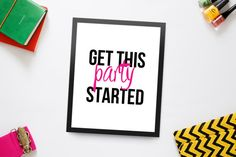 Digital poster print: Get this party started. by NoFilters on Etsy