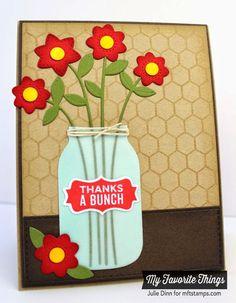Mason Jar Labels, Mini Chicken Wire Background, Fresh Cut Flowers Die-namics, Mason Jar Die-namics - Julie Dinn #mftstamps