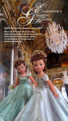 Bruce de Armond discusses the fashion engineering wonders created by Christian Dior and Charles James as interpreted by the genius of Beatrice Alexander - 2008 The Review - Madam Alexander dolls