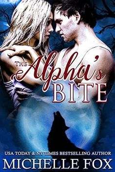 The Alpha's Bite (Huntsville Pack Book 5)