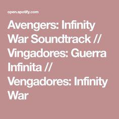 Avengers: Infinity War Soundtrack // Vingadores: Guerra Infinita // Vengadores: Infinity War
