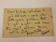 "Apr 6, 1939 postcard: ""Dear Picture Collection - I did such a good job with your pictures that I got a job - and now I can't return them until Sat. Respectfully O'Hara"