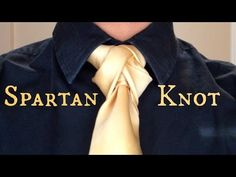 The Spartan Knot: How to tie a tie - YouTube
