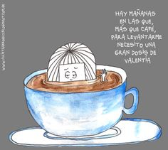 Can someone translate? The pic cracks me up but I forgot most of my & year Spanish. Text Quotes, Funny Quotes, Hoobastank, Cyndi Lauper, Clever Quotes, Pretty Quotes, Humor Grafico, Coffee Art, Coffee Time