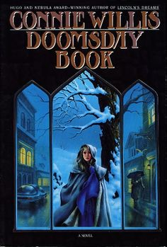 Doomsday Book - Connie Willis; my favorite book of all time. ;)