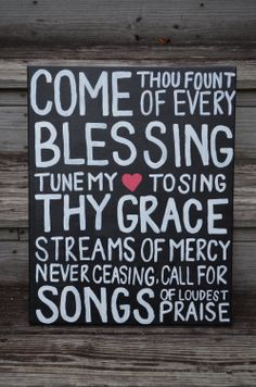 Canvas Painting - Come Thou Fount. - I just had a beautifully mad idea of cross stitching this song (it's mad because I've never done cross stitching)