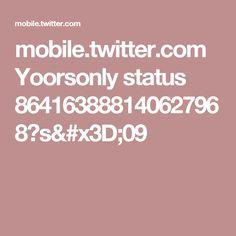 mobile.twitter.com Yoorsonly status 864163888140627968?s=09
