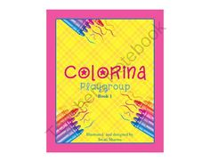 Colorina Coloring Book For Playgroup Children 1