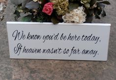 """We know you'd be here if Heaven wasn't so far away"" on the front of the reserved chair and ""Gone Fishing"" on the back"