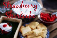 Farm to Table Shortcake Recipe.