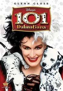 I own this one and the original on VHS. They really couldn't have picked a better Cruella De Ville than Glenn Close.