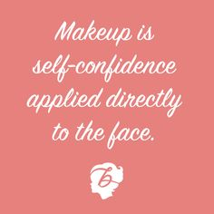 The top 62 Makeup Quotes images | Beauty makeover, Beauty makeup